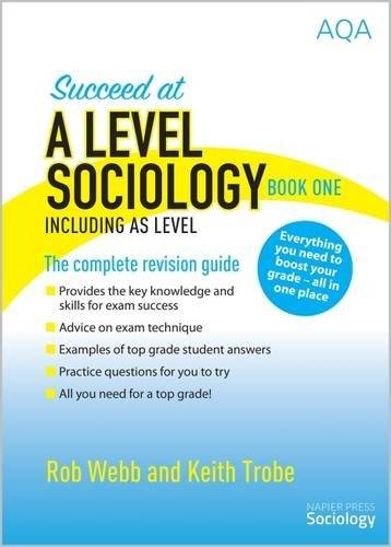Rob Webb Succeed at A Level Sociology Book One