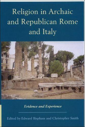 Religion in Archaic and Republican Rome: