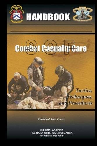 Combined Arms Center SOF Combat Casualty Care