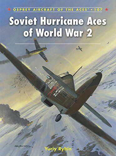 Yuriy Rybin Soviet Hurricane Aces of World War