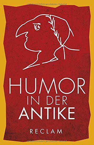 Humor in der Antike ISBN:9783150195291