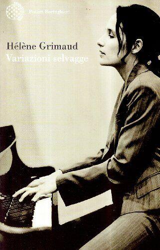 Hélène Grimaud Variazioni selvagge
