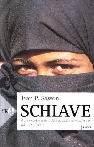 Jean P. Sasson Schiave ISBN:9788860613509