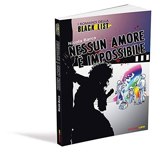 Nicola Barca I romanzi della black list.