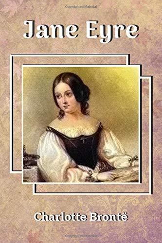 CHARLOTTE BRONTË JANE EYRE: A popular novel