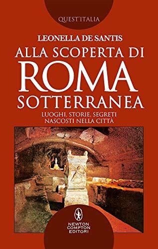 Leonella De Santis Alla scoperta di Roma