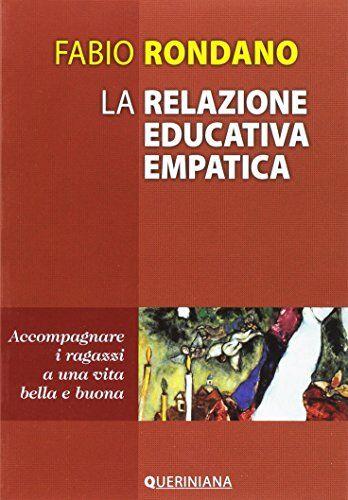 Fabio Rondano La relazione educativa empatica.