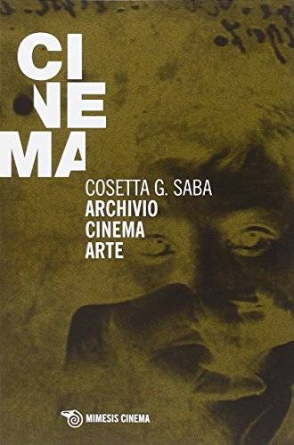 Cosetta G. Saba Archivio cinema arte
