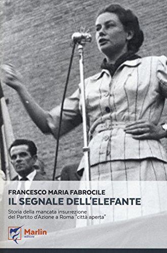 Francesco M. Fabrocile Il segnale