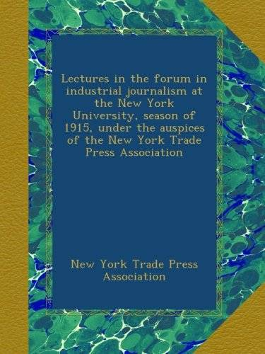 New York Trade Press Association Lectures in