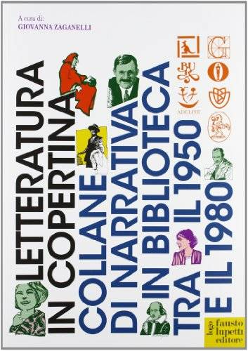 Letteratura in copertina. Collane di narrativa