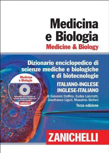 Giovanni Delfino Medicina e biologia. Medicine