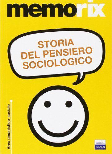 Livio Santoro Storia del pensiero sociologico