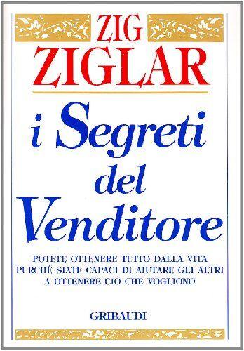 Zig Ziglar I segreti del venditore