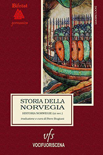 Storia della Norvegia. Historia Norwegie.