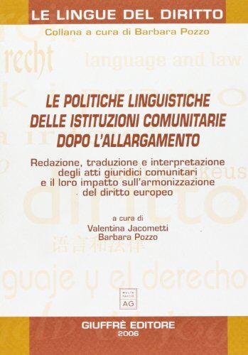 Le politiche linguistiche delle istituzioni