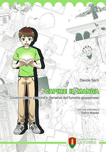 Davide Sarti Capire il manga. Caratteristiche