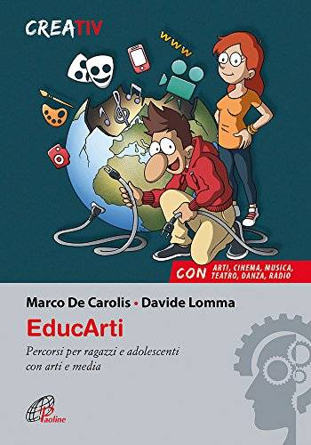Marco De Carolis EducArti. Percorsi per