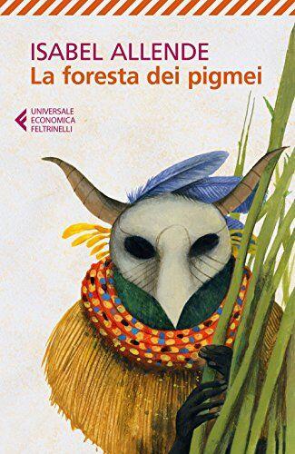 Isabel Allende La foresta dei pigmei