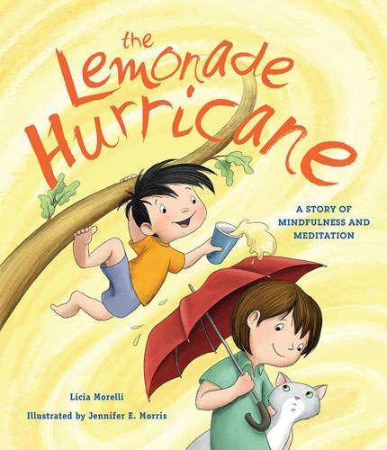 Licia Morelli The Lemonade Hurricane: A Story
