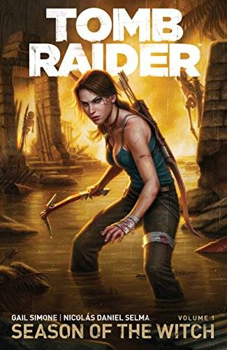 Gail Simone Tomb Raider Season of the Witch 1
