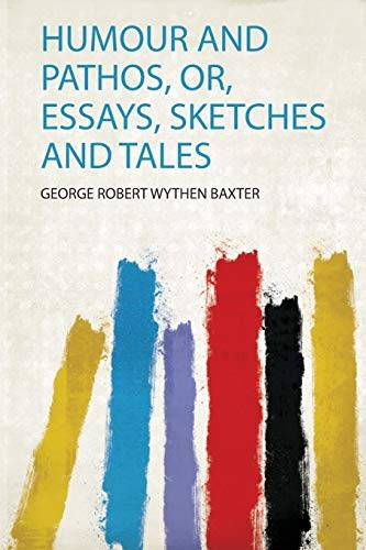 Humour and Pathos, Or, Essays, Sketches and