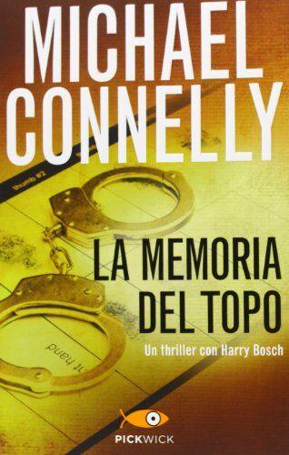Michael Connelly La memoria del topo