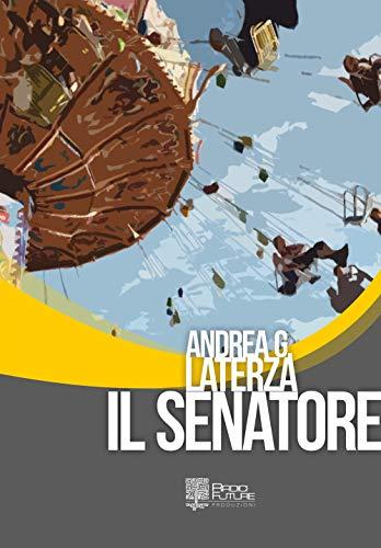 Andrea Giorgio Laterza Il senatore