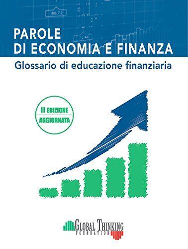 Parole di economia e finanza. Glossario di