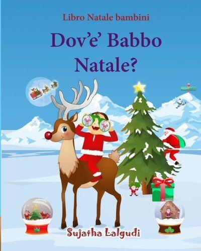 Sujatha Lalgudi Libro Natale bambini: Dov'e