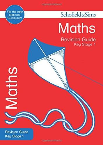 Schofield & Sims KS1 Maths Revision Guide (for