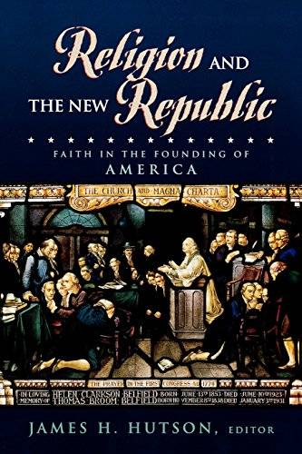 Religion and the New Republic: Faith in the
