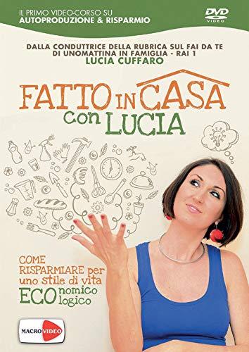 Lucia Cuffaro - Fatto In Casa Con Lucia