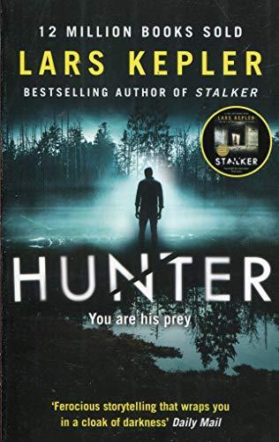 Lars Kepler Hunter (Joona Linna, Book 6):