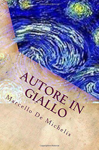 Marcello De Michelis Autore in Giallo: