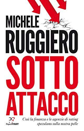 Michele Ruggiero Sotto attacco. Così la