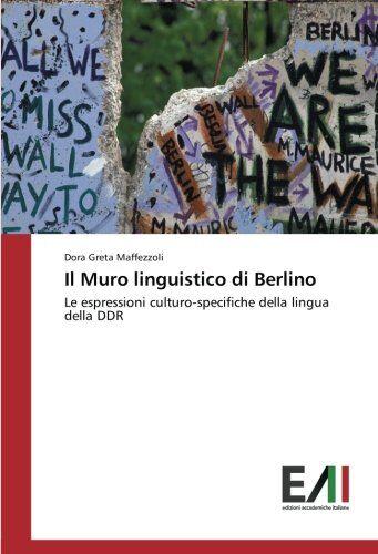 Dora Greta Maffezzoli Il Muro linguistico di