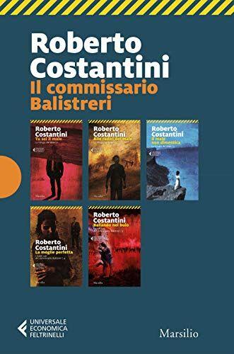 Roberto Costantini Il commissario Balistreri: