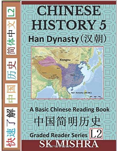 SK Mishra Chinese History 5: A Basic Chinese