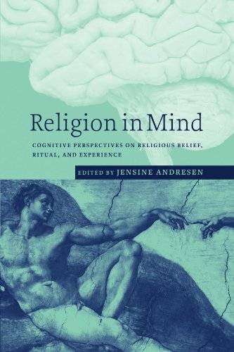 Religion in Mind: Cognitive Perspectives on