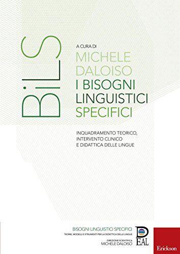 I bisogni linguistici specifici. Inquadramento