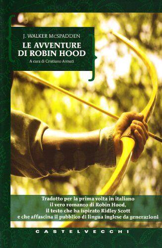 J. Walker Macspadden Avventure di Robin Hood