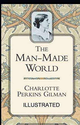 Charlotte Perkins Gilman Our Androcentric