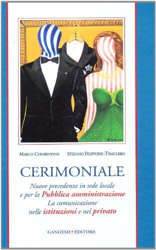Marco Cosentino Cerimoniale. Nuove precedenze