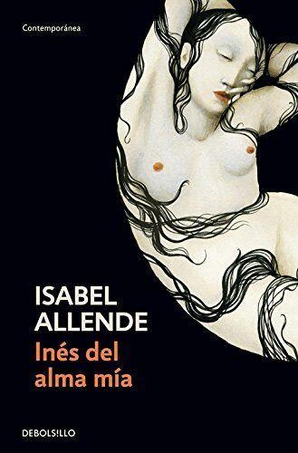 Isabel Allende Ines del alma mia. Per le