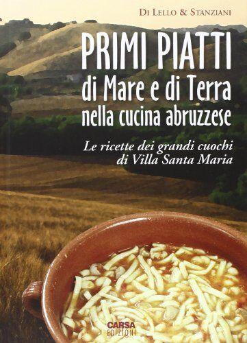 Antonio Di Lello Primi piatti di mare e di