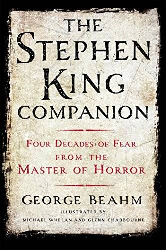 George Beahm The Stephen King Companion: Four