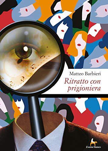 Matteo Barbieri Ritratto con prigioniera