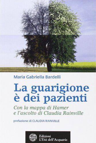 Maria Gabriella Bardelli La guarigione è dei