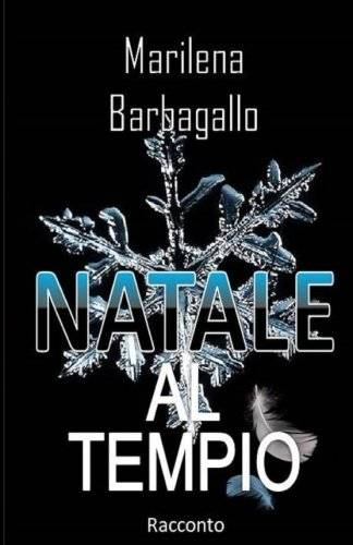 Marilena Barbagallo Natale al Tempio: Krum e